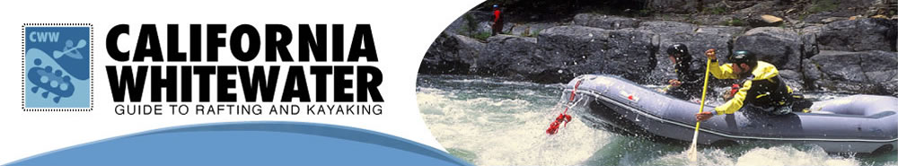 California Whitewwater: Guide to Rafting & Kayaking